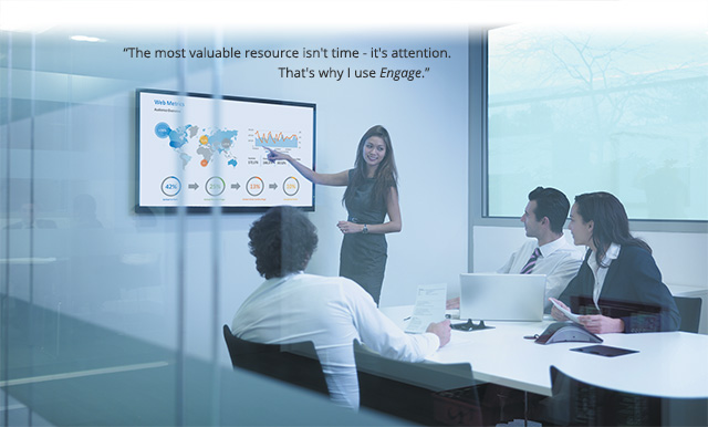 The most valuable resource isn't time - it's attention.  That's why I use Engage.